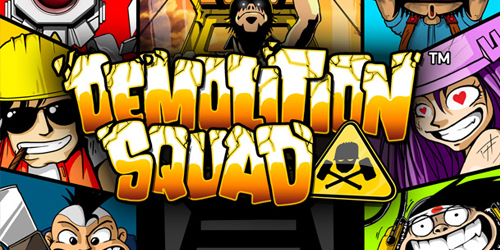 Demolition Squad slot