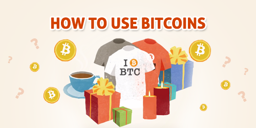 how to use bitcoins