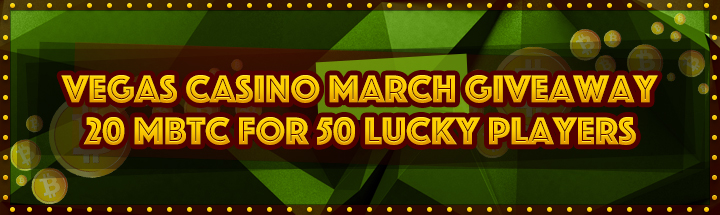 vegascasino.io march giveaway